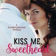 REVIEW: Kiss Me, Sweetheart by Codi Gary