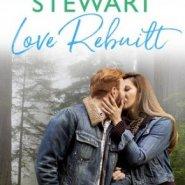 REVIEW: Love Rebuilt by Delancey Stewart