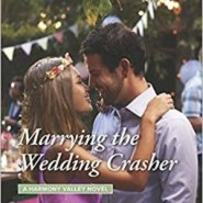 REVIEW: Marrying the Wedding Crasher by Melinda Curtis