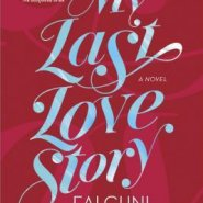 REVIEW: My Last Love Story by Falguni Kothari