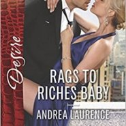 Spotlight & Giveaway: Rags to Riches Baby by Andrea Laurence