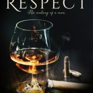 Spotlight & Giveaway: Respect by Aleatha Romig