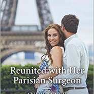 REVIEW: Reunited with her Parisian Surgeon by Annie O'Neil