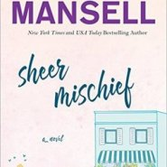 REVIEW: Sheer Mischief by Jill Mansell