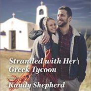 REVIEW: Stranded with Her Greek Tycoon by Kandy Shepherd