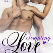 Spotlight & Giveaway: Tempting Love by Kelly Elliott