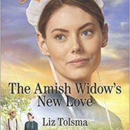 REVIEW: The Amish Widow's New Love by Liz Tolsma
