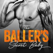 REVIEW: The Baller's Secret Baby by Normandie Alleman