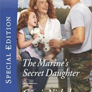 Spotlight & Giveaway: The Marine's Secret Daughter by Carrie Nichols