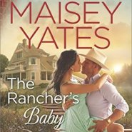 REVIEW: The Rancher's Baby by Maisey Yates