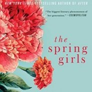 Spotlight & Giveaway: The Spring Girls by Anna Todd