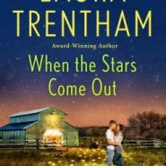 REVIEW: When The Stars Come Out by Laura Trentham