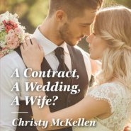 REVIEW: A Contract, a Wedding, a Wife? by Christy McKellen