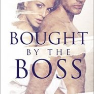 Spotlight & Giveaway: Bought by the Boss by Stacey Kennedy