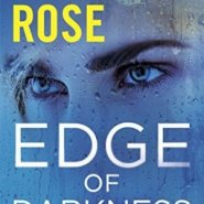 Spotlight & Giveaway: Edge of Darkness by Karen Rose