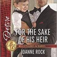 Spotlight & Giveaway: For the Sake of His Heir by Joanne Rock