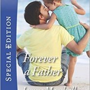 Spotlight & Giveaway: Forever a Father by Lynne Marshall