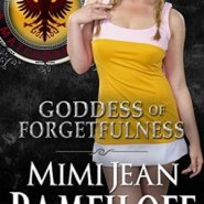 Spotlight & Giveaway: Goddess of Forgetfulness by Mimi Jean Pamfiloff