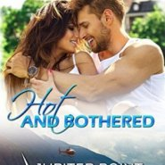 Spotlight & Giveaway: Hot and Bothered by Jennifer Bernard