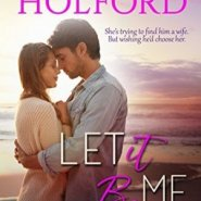 Spotlight & Giveaway: LET IT BE ME by Jody Holford