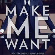 Spotlight & Giveaway: Make Me Want by Katee Robert
