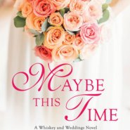Spotlight & Giveaway: Maybe This Time by Nicole McLaughlin