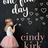REVIEW: One Fine Day by Cindy Kirk