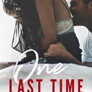 Spotlight & Giveaway: One Last Time by Corinne Michaels