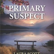 REVIEW: Primary Suspect by Laura Scott