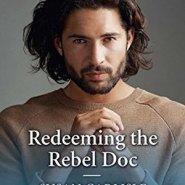 REVIEW: Redeeming the Rebel Doc by Susan Carlisle