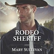 Spotlight & Giveaway: Rodeo Sheriff by Mary Sullivan