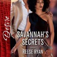 Spotlight & Giveaway: Savannah's Secrets by Reese Ryan