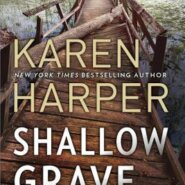 REVIEW: Shallow Grave by Karen Harper