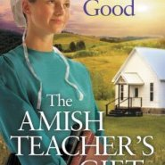 REVIEW: The Amish Teacher's Gift by Rachel J. Good