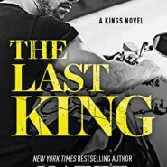 Spotlight & Giveaway: The Last King by Katee Robert