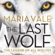 Spotlight & Giveaway: The Last Wolf by Maria Vale