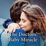 REVIEW: The Doctors' Baby Miracle by Tina Beckett