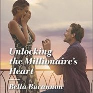 REVIEW: Unlocking the Millionaire's Heart by Bella Bucannon