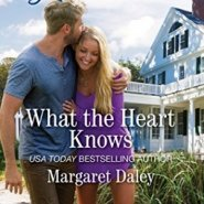 REVIEW: What the Heart Knows  by Margaret Daley