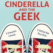 REVIEW: Cinderella and the Geek by Christina Phillips