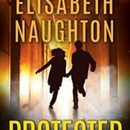 REVIEW: Protected by Elisabeth Naughton