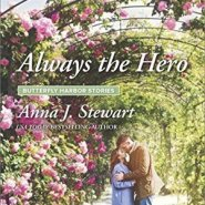 Spotlight & Giveaway: Always the Hero by Anna J Stewart