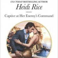 REVIEW: Captive at her Enemy's Command by Heidi Rice