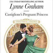 REVIEW: Castiglione's Pregnant Princess by Lynne Graham