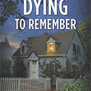 REVIEW: Dying to Remember  by Sara K. Parker