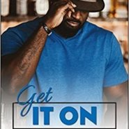 Spotlight & Giveaway: Get It On by J. Kenner