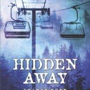 REVIEW: Hidden Away  by Sharon Dunn