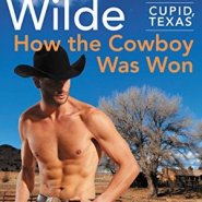 REVIEW: How the Cowboy Was Won by Lori Wilde