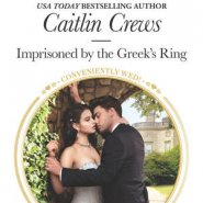 REVIEW: Imprisoned by the Greek's Ring by Caitlin Crews