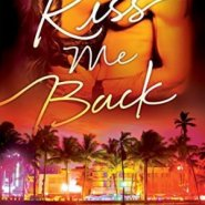 REVIEW: Kiss Me Back by Sidney Halston